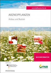 Arzneipflanzen - Anbau und Nutzen