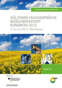 Band 39: Bioschmierstoff-Kongress 2012