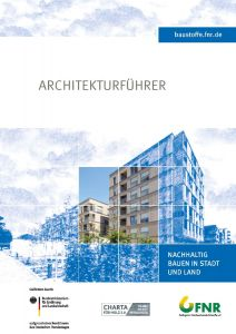 Architekturführer - Nachhaltig Bauen in Stadt und Land