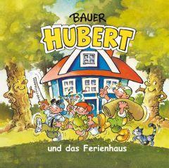 Bauer Hubert und das Ferienhaus
