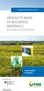 Products made of bio-based materials - Recycling and reutilisation (FNR)
