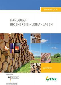 Handbuch Bioenergie Kleinanlagen