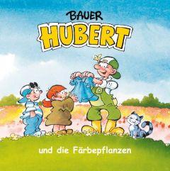 Bauer Hubert und die Färbepflanzen