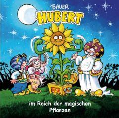 Bauer Hubert im Reich der magischen Pflanzen