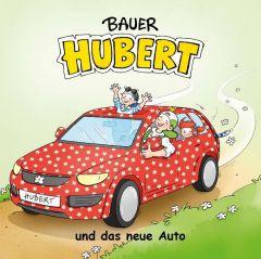 Bauer Hubert und das neue Auto