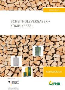 Marktübersicht Scheitholzvergaser-/Kombikessel