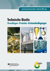 Technische Bioöle - Grundlagen - Produkte - Rahmenbedingungen