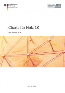 Charta für Holz 2.0 – Statusbericht 2018