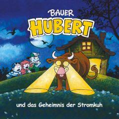 Bauer Hubert und das Geheimnis der Stromkuh