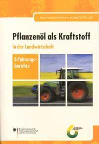 Pflanzenöl als Kraftstoff in der Landwirtschaft
