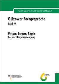 Band 27: Messen, Steuern, Regeln bei der Biogaserzeugung