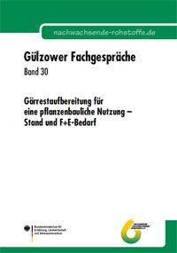 Band 30: Gärrestaufbereitung für eine pflanzenbauliche Nutzung – Stand und F+E-Bedarf