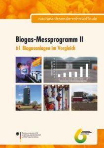 Biogas-Messprogramm II - 61 Biogasanlagen im Vergleich