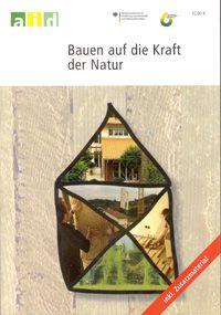 Bauen auf die Kraft der Natur (FNR)