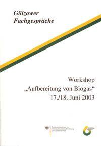 Band 21: Workshop Aufbereitung von Biogas