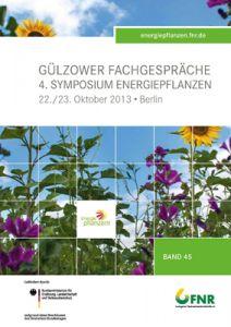 Band 45: Symposium Energiepflanzen 2013