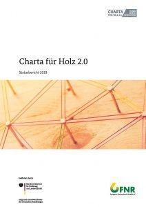 Charta für Holz 2.0 - Statusbericht 2019