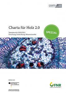 Charta für Holz 2.0 - Statusbericht 2020/2021