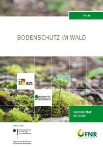 Bodenschutz im Wald