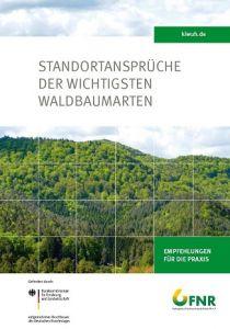 Standortansprüche der wichtigsten Waldbaumarten
