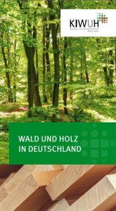 Wald und Holz in Deutschland
