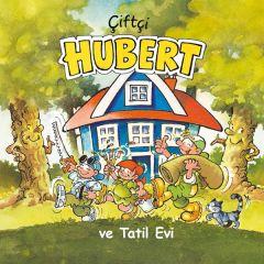 Ciftci Hubert - ve Tatil Evi